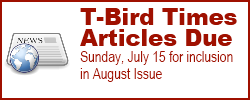August T-Bird Article Deadline