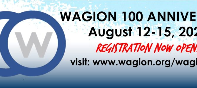 Wagion 100 Anniversary Registration (August 12-15, 2021)