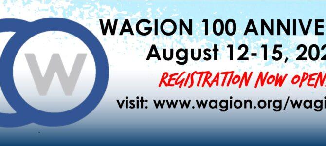 Wagion 100 Anniversary Registration (August 12-15, 2021)